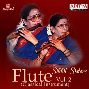 Flute Sikkil Sisters, Vol. 2