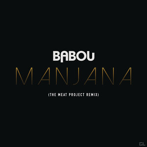 Manjana (The Meat Project Remix)