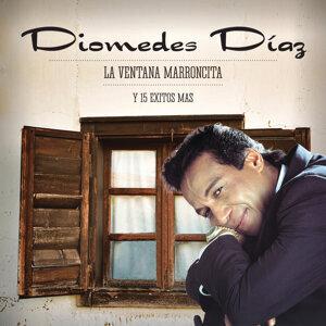 Diomedes Diaz, La Ventana Marroncita y 15 Éxitos Más!