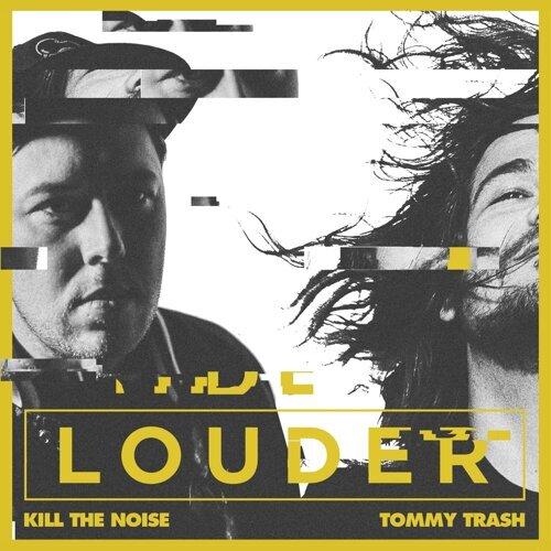 Louder (feat. Tommy Trash)
