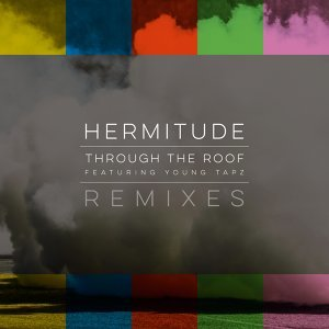 Through the Roof Remixes - EP