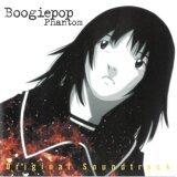 ブギーポップは笑わない ~Boogiepop Phantom Original Soundtrack (Boogiepop Phantom Original Soundtrack)