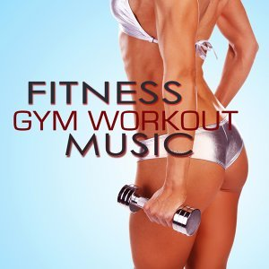 Fitness Gym Workout Music - Workout Music Playlist for Exercise, Gym Workouts, Bodybuilding Workouts, Running, Walking, Weight Lifting, Cardio & Weight Loss