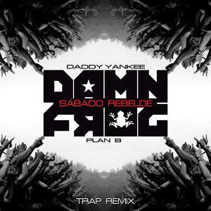 Sábado Rebelde - Damn Frog Trap Remix