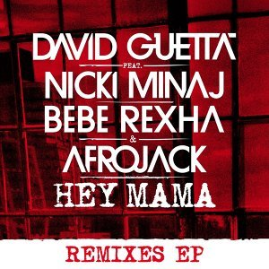 Hey Mama (feat. Nicki Minaj & Afrojack) [Remixes EP] - Remixes EP