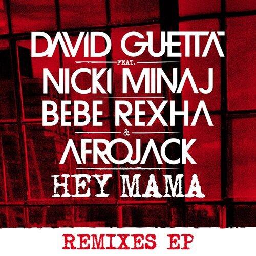 Hey Mama (feat. Nicki Minaj & Afrojack) [Remixes EP] - Remixes EP