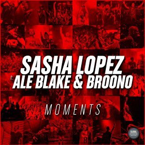 Moments (feat. Ale Blake & Broono)