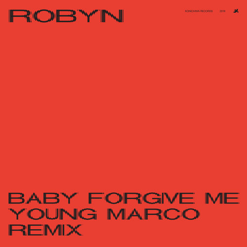 Baby Forgive Me - Young Marco Remix