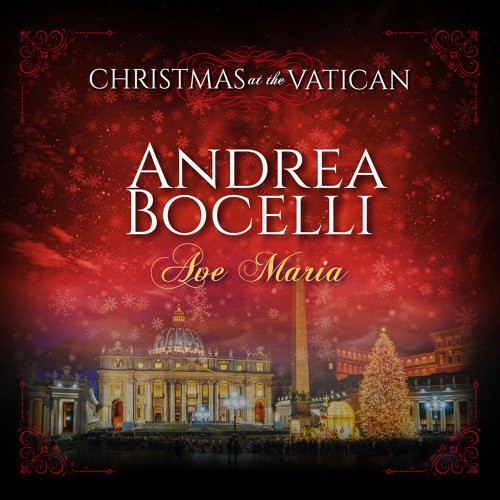 Ave Maria (Christmas at The Vatican) - Live