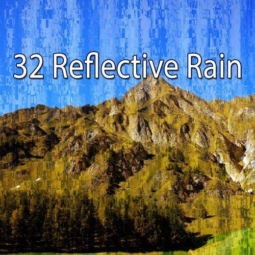 32 Reflective Rain