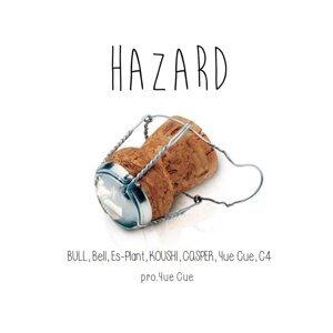 HAZARD (feat. Bell, BULL, Yue Cue, ES-PLANT, CASPER, C4 & KOUSHI) (HAZARD (feat. Bell, BULL, Yue Cue, ES-PLANT, CASPER, C4 & KOUSHI))