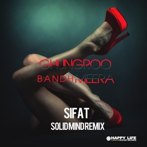 Ghungroo Bandh Meera (Solid Mind Remix)