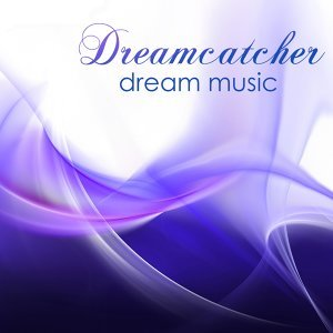 Dreamcatcher - Dream Music & Piano Sleep Sounds for Deep Sleep