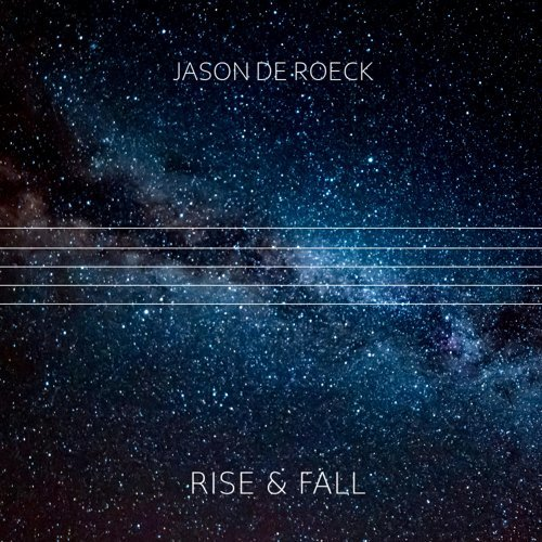 Rise & Fall (Original Motion Picture Soundtrack to a Film or Video Game That Doesn't Exist)