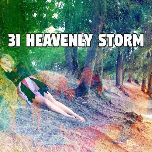 31 Heavenly Storm