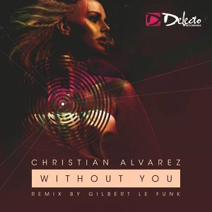 Without You - Gilbert Le Funk Remix