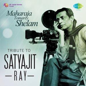 Maharaja Tomarey Shelam: Tribute to Satyajit Ray