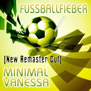 Fussballfieber (New Remaster Cut) - New Remaster Cut