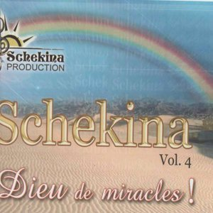 Schekina, vol. 4 - Dieu de miracles !