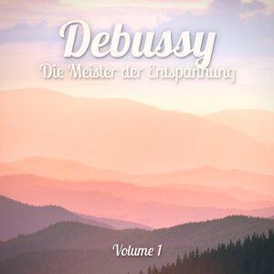 Die Meister der Entspannung: Debussy, Vol. 1