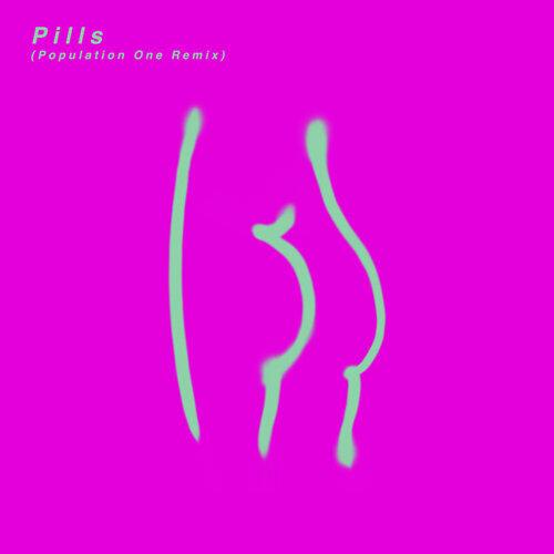Pills - Population One Remix