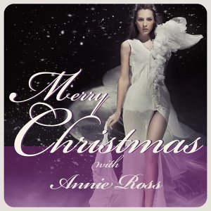 Merry Christmas With Annie Ross [Remastered]