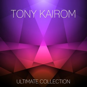 Tony Kairom Ultimate Collection