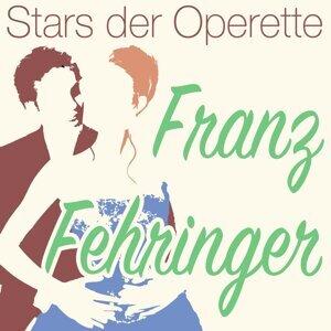Stars der Operette: Franz Fehringer