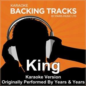 King (Originally Performed By Years & Years) [Karaoke Version]