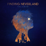 Anywhere But Here - From Finding Neverland The Album
