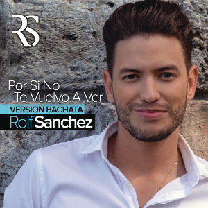 Por Si No Te Vuelvo a Ver (Bachata Version) - Bachata Version
