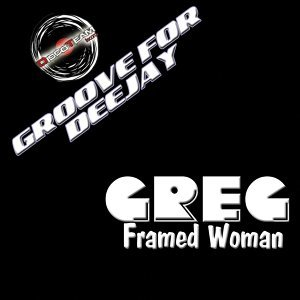 Framed Woman - Groove for Deejay