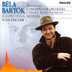 Bartók: Concerto for Orchestra; 3 Village Scenes; Kossuth