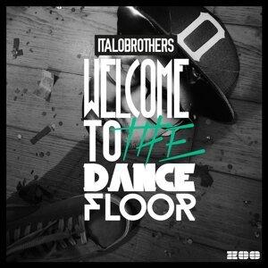 Welcome to the Dancefloor (Remixes) - Remixes