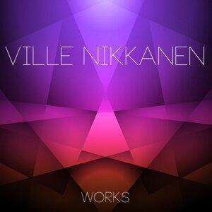 Ville Nikkanen Works