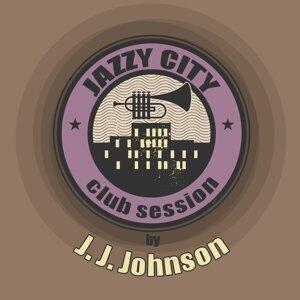 JAZZY CITY - Club Session by J. J. Johnson