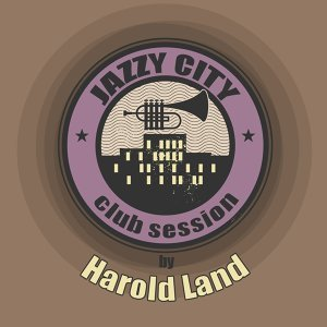 JAZZY CITY - Club Session by Harold Land