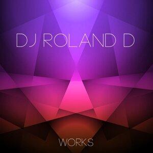Dj Roland D Works