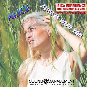 Always with You - Ibiza Experience Mixed Crossdance Beats One Record Product of Hit Mania