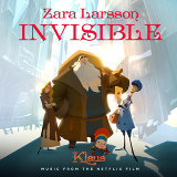 Invisible - from the Netflix Film Klaus