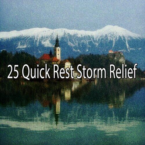 25 Quick Rest Storm Relief