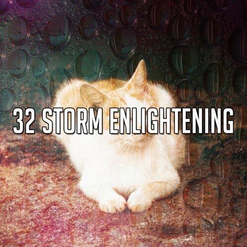 32 Storm Enlightening