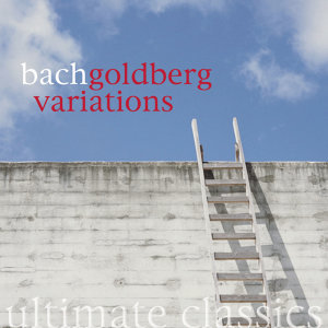 Ultimate Classics - Bach: Goldberg Variations