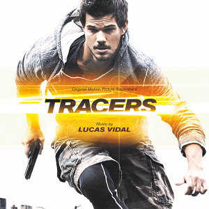 Tracers - Original Motion Picture Soundtrack