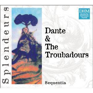 DHM Splendeurs: Dante & Les Troubadours