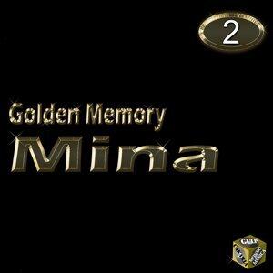 Mina, Vol. 2 - Golden Memory