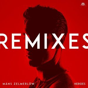 Heroes - Remixes