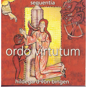 Hildegard von Bingen/Ordo Virtutum