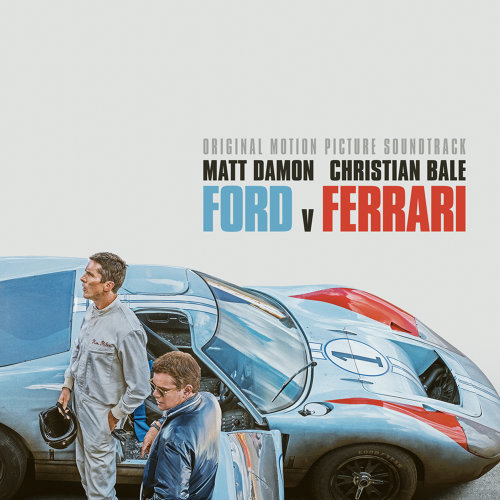 Ford v Ferrari - Original Motion Picture Soundtrack