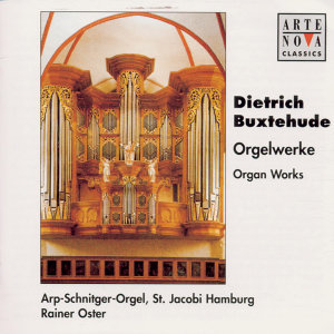 Buxtehude: Organ Works / Arp-Schnitger-Orgel Hamburg Vol. 1